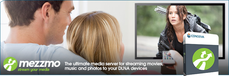 Mezzmo. The ultimate media server for streaming movies, music and photos to your UPnP and DLNA devices.